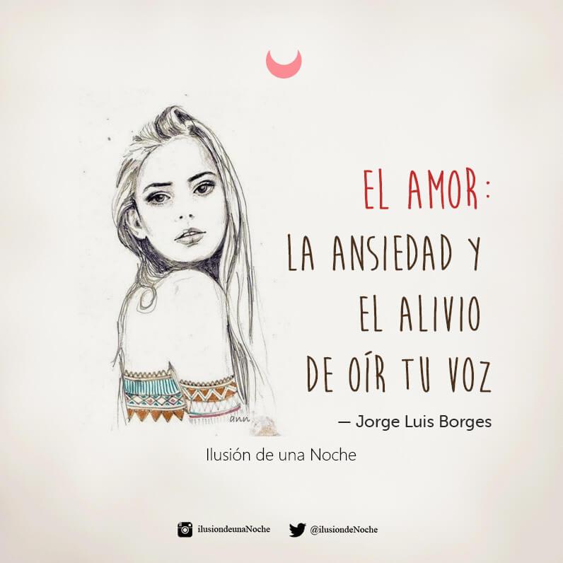 Frases El Amor La Ansiedad Y El Alivio Ilusión De Una Noche