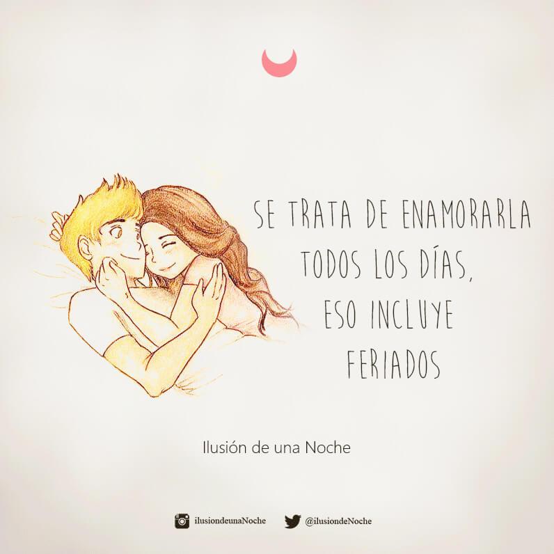 Frases Imagenes Reflexion Amor Enamorarla Feriados Ilusion De Una